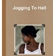 jogging to hell